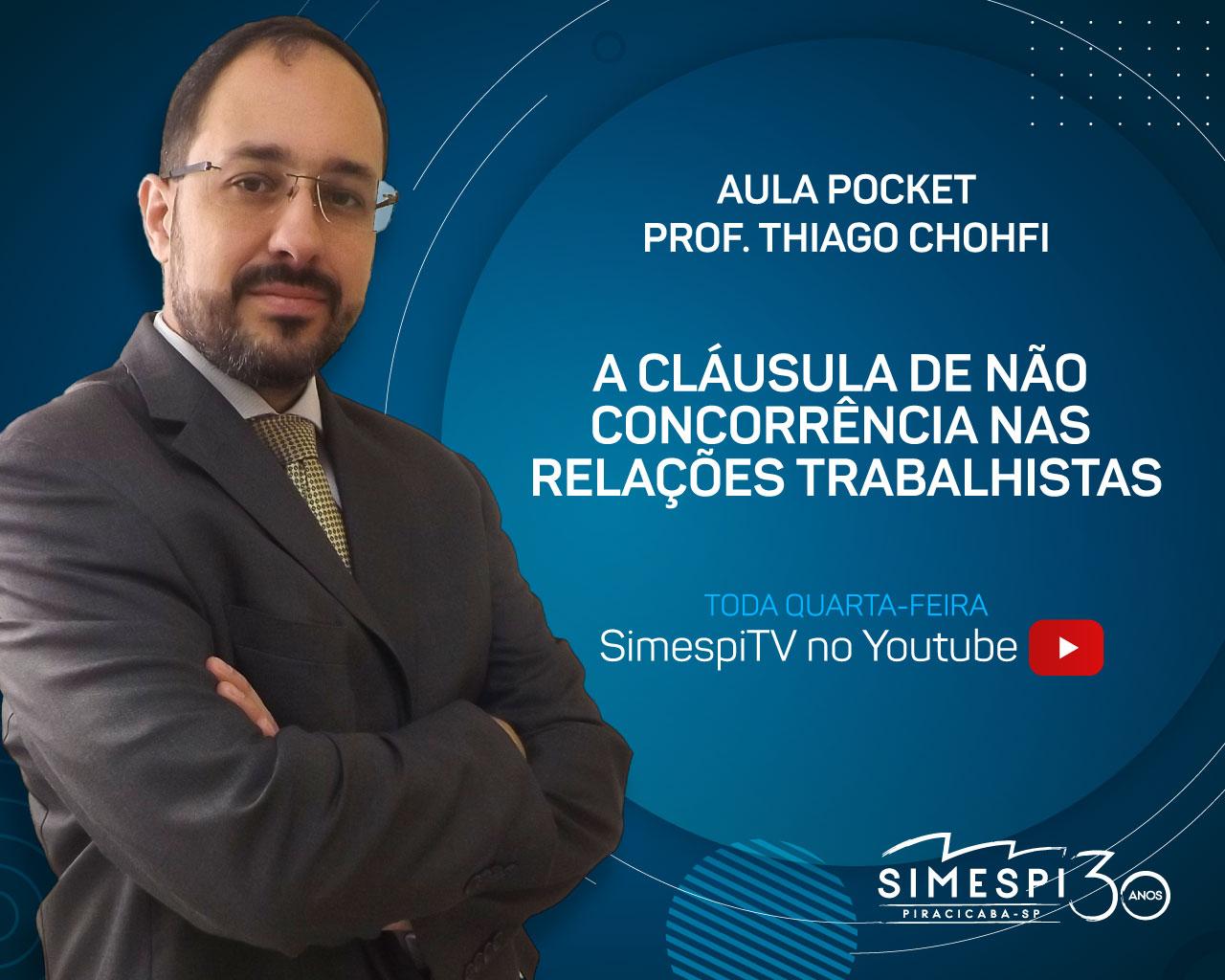 Simespi e Chohfi Lopes Advogados apresentam: A cláusula de não concorrência nas relações trabalhistas